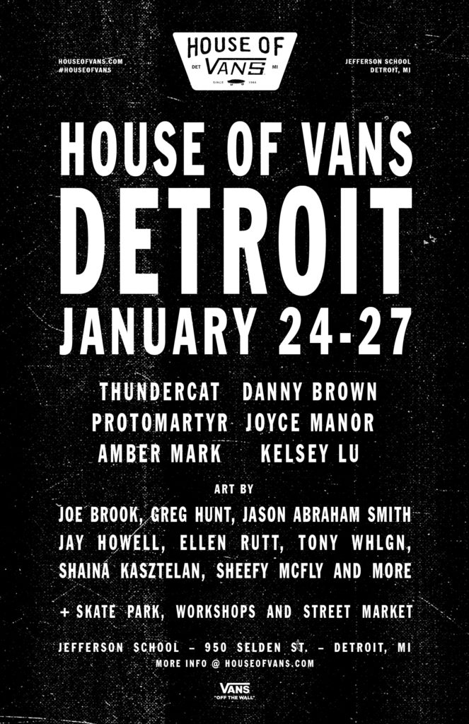 """f1f59a4c12 """"It is truly an honor to bring House of Vans to life in Detroit alongside  this incredibly creative and inspiring community."""""""
